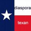 kass: I'm a Diaspora Texan. (Texan)