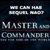 mandc_watch: Master and Commander: The Far Side of the World... we can  has sequel now? (M&C Sequel)