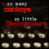"recessional: an image of a typewriter keyboard with the words ""so many monkeys, so little shakespeare"" over top (personal; should be 5 new plays by now!)"