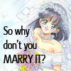 as_you_wish: (Marry It)
