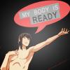 ninasafiri: (my body is ready, no. 6, nezumi)