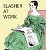 stalkerbunny: (slasher at work)