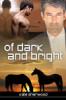 kate_sherwood: (Of Dark and Bright)