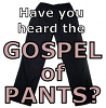 bcholmes: (gospel of pants)