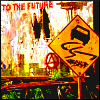 "thirdblindmouse: A dilapidated billboard proudly proclaims ""To the future!"", and a sign warns of dangerous road conditions ahead. (caution: future ahead (DA))"