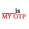 otp: (OTP)
