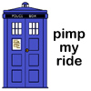 rhivolution: a cartoon drawing of the TARDIS with text: pimp my ride (I put some time in yr box so...: TARDIS)