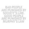 ravensister: (murphy's law)