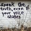 mercurys_moon: speak the truth, even if your voice shakes (speak the truth)
