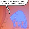 "redcirce: ""You destroy all you love"" lizard (accurate lizard)"