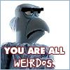 yolen: (Weirdos!)