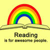 yolen: (Reading is for awesome people!)