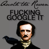 kayleigh_jane: Quoth the raven, fucking google it (Fucking google it)