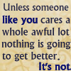 flamingsword: Unless someone like you cares a whole awful lot, nothing is going to get better. It's not. (Seuss Activism)