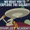 "metatxt: starfleet academy propganda art with starship+text ""we want you to explore the galaxy!"" (art: starfleet wants you)"