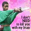"kerravonsen: Dayna pointing a gun: ""I don't NEED to kill you with my brain"" (Dayna-kill)"