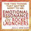 kaigou: The two things that matter most to me: emotional resonance and rocket launchers. (3 whedon wisdom)