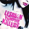 flareonfury: (Lesbian Vampire Killers)