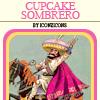 azurite: (cupcake sombrero!)