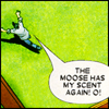 st_aurafina: (X-Men: Moose has my scent O!)