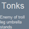 cirquedesgeeks: Tonks: Enemy of troll-leg umbrella stands ([Tonks])