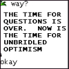 cridecoeur: (now is the time for unbridled optimism!)