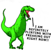 "strina: t-rex from dinosaur comics caption ""i am definitely flirting w/ freaking out right now"" (t-rex - freaking out)"