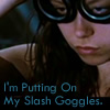 "sayra_says: river from firefly putting on goggles with the words ""PUTTING MY SLASH GOGGLE ON"" (slash)"