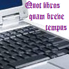 "anthimeria: A laptop keyboard and the Latin ""Quot libros quam breve tempus"" (Quot libros)"