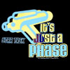 pantswarrior: Just a phase! And a phaser. (trek)