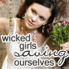 druidspell: Wicked girls saving ourselves (Determined)