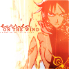"""veleda_k: Yoruichi from Bleach. Text says, """"Carried on the wind."""" (Bleach: Yoruichi)"""