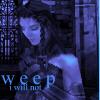 nagia: (vs; callo; i will not weep)
