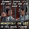 pantswarrior: Spock and Bones have all kinds of UST at each other. (spock/mccoy)