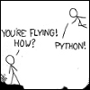 "yvi: XKCD comic: ""You're flying! How"" ""Python!"" (Python - Flying)"