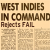 bossymarmalade: west indies in command: rejects FAIL (yuh dotish or wha?)