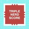 """kshandra: Mock Scrabble board square reading """"Triple Nerd Score"""" (Triple Nerd Score)"""