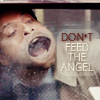 panda_pon: (Don't Feed the Angel)