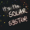 lokuro: It's the solar system, by ? (eule)