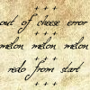 """kate_nepveu: text: """"out of cheese error +++ melon melon melon +++ redo from start"""" (out of cheese error)"""