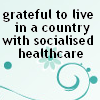 skywardprodigal: grateful to live in a country with socialised health care (health)