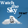 "fridgepunk: The words ""Watch the sky"" and a cloud with a lion face on it going ""rawr"" (evil Cloud)"