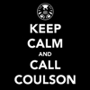 "spatz: caption ""Keep Calm and Call Coulson"", with SHIELD logo (keep calm)"