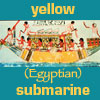 sholio: (Egypt-Yellow Submarine)