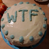 sasha_feather: cake that says WTF on it (WTF cake)
