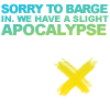 kaigou: Sorry to barge in, but we have a slight apocalypse. (3 slight apocalypse)
