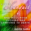 kaigou: life is a banquet, and some poor suckers are starving to death. (3 life is a banquet)