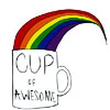 frangipani: a cartoon of rainbow flowing out of a cup with the caption: cup of awesome (taste the rainbow)