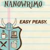 sofiaviolet: NaNoWriMo - easy peasy (nano: *twitch*, nano: pumpkin pie motherfucker, nano: no plot, nano: most wonderful time)