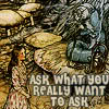 "strange_loop: ""Ask what you really want to ask."" (ask what you really want to ask)"
